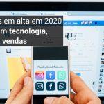 6 profissões em alta em 2020 que envolvem tecnologia, marketing e vendas