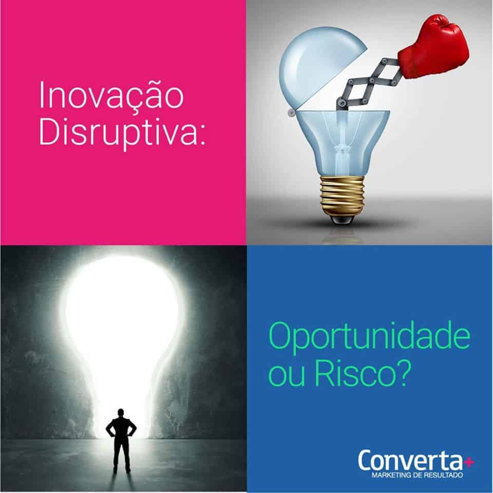 Inovacao Disruptiva Oportunidade Ou Risco